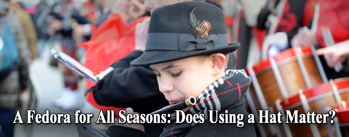 A Fedora for All Seasons: Does Using a Hat Matter?