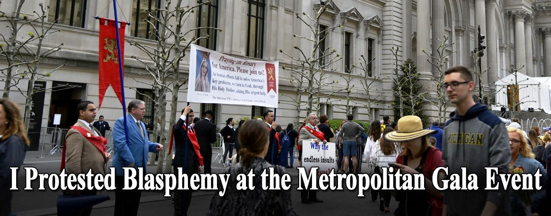 I Protested Blasphemy at the Metropolitan Gala Event