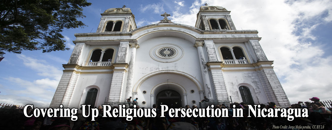 Covering Up Religious Persecution in Nicaragua
