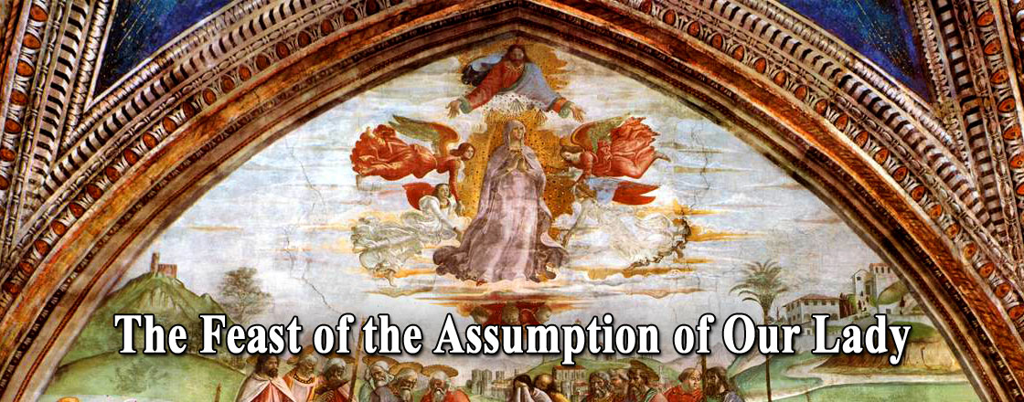 The Feast of the Assumption of the Blessed Virgin Mary