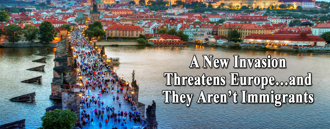 A New Invasion Threatens Europe…and They Aren't Immigrants