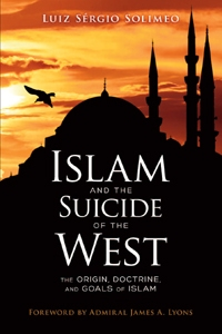 Why Acceptance of Islam is Leading to the Suicide of the West