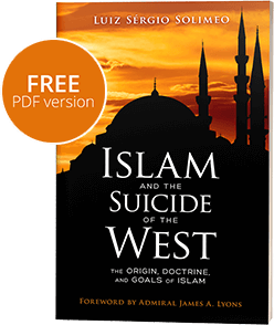 Islam and the Suicide of the West: The Origin, Doctrine, and Goals of Islam