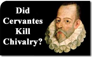 Did Cervantes Kill Chivalry
