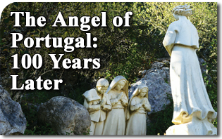 The Angel of Portugal: 100 Years Later