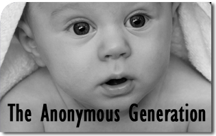 The Anonymous Generation