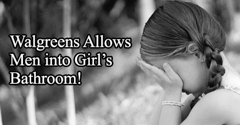 Tell Walgreens Not To Allow Men In Women S Bathrooms