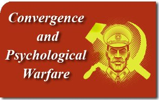 Convergence and Psychological Warfare