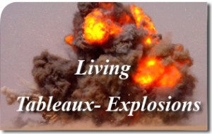 Living Tableaux-Explosions