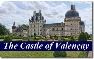 The Castle of Valençay