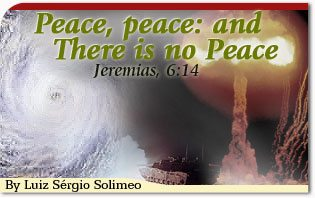 Peace, Peace, and There Is No Peace: Jeremais 6:14
