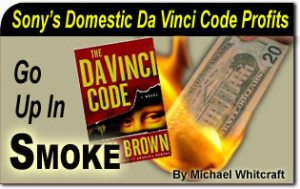 Sony's Domestic Da Vinci Code Profits Go up in Smoke