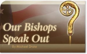 Our Bishops Speak out on the Coming Elections