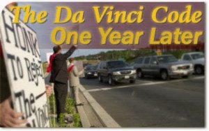 The Da Vinci Code One Year Later