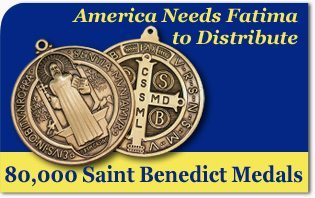 America Needs Fatima to Distribute 80,000 Saint Benedict Medals