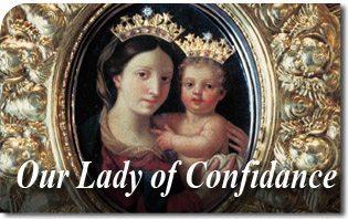 Our Lady of Confidence - Madonna della Fiducia - Mater Mea, Fiducia Mea