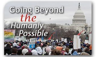 Going Beyond the Humanly Possible in our Fight Against Abortion - 2009
