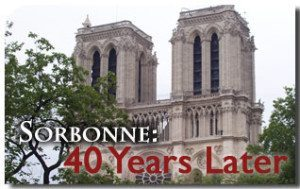 Sorbonne 1968: A Devastating Cultural Revolution Meets Unexpected Resistance 40 Years Later