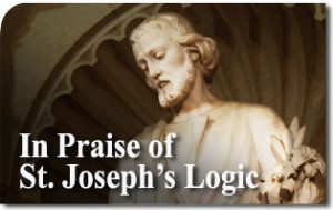 In Praise of St. Joseph's Logic