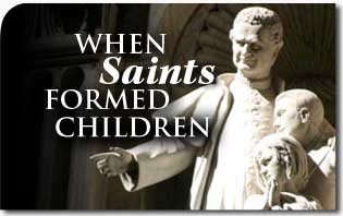 When Saints Formed Children