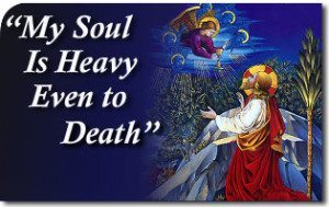 """""""My Soul Is Heavy Even to Death"""""""