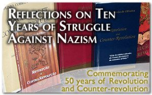 Reflections on Ten Years of Struggle Against Nazism