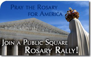 Join a Public Square Rosary Rally on Saturday!