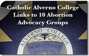 Catholic Alverno College Links to 10 Abortion Advocacy Groups