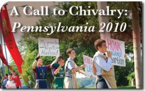 A Call to Chivalry: Pennsylvania 2010