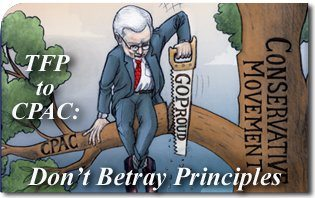 TFP to CPAC: Don't Betray Principles
