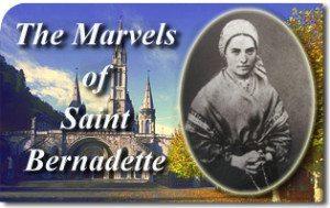 The Marvels of Saint Bernadette