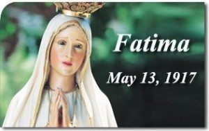 What Our Lady Said at Fatima on May 13, 1917