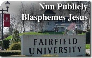 Nun Publicly Blasphemes Jesus