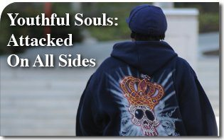 Youthful Souls: Attacked On All Sides