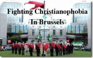 Fighting Christianophobia In Brussels