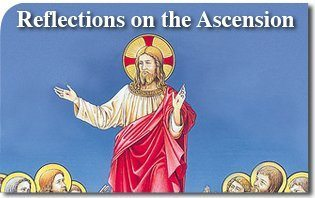 Reflections on the Ascension