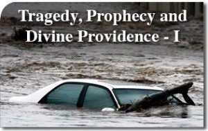 Tragedy, Prophecy and Divine Providence – I