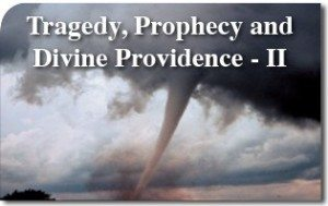 Tragedy, Prophecy and Divine Providence – II