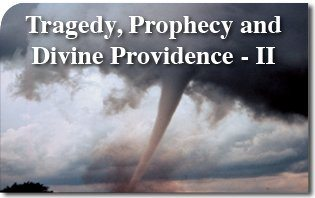 Tragedy, Prophecy and Divine Providence - II