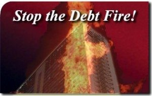 Stop the Debt Fire!