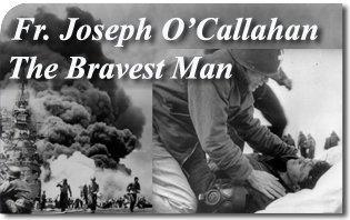 Fr. Joseph O'Callahan: The Bravest Man