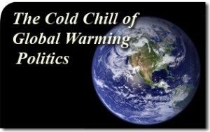 The Cold Chill of Global Warming Politics
