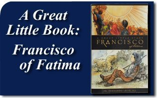 A Great Little Book: Francisco of Fatima