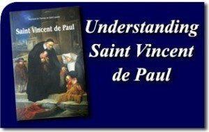 Understanding Saint Vincent de Paul