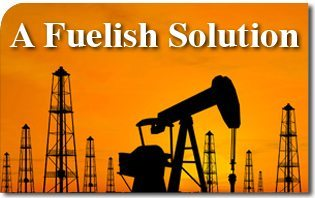 A Fuelish Solution