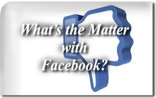 2012_Whats_the_Matter_with_Facebook(1)