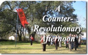 A Counter-Revolutionary Afternoon in Louisiana