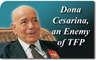 Dona Cesarina, An Enemy of TFP