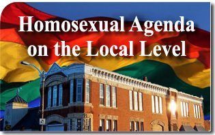 Bringing the Homosexual Agenda to a Local Level