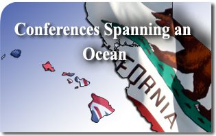Conferences Spanning an Ocean